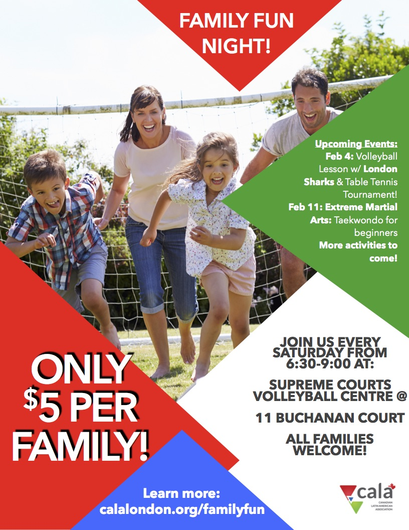 Night Of Family Fun Hosted By The Canadian Latin American Association This Event Is Open To All Families Activities Include Volleyball